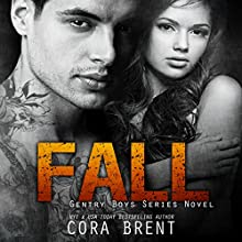 Fall (       UNABRIDGED) by Cora Brent Narrated by Stephanie Rose, Soren Gray