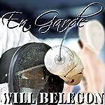 En Garde | Will Belegon
