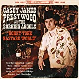 Honky Tonk Bastard World Casey James Prestwood