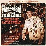 Casey James Prestwood Honky Tonk Bastard World