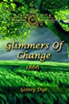 Glimmers of Change (# 7 in the Bregda...