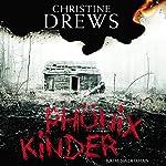 Phönixkinder | Christine Drews