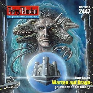 Warten auf Xrayn (Perry Rhodan 2447) Hörbuch