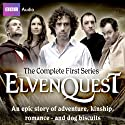 Elvenquest (       UNABRIDGED) by Anil Gupta, Richard Pinot Narrated by Stephen Mangan, Alistair McGowan, Sophie Winkleman