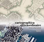 Cartographica Extraordinaire: The His...
