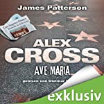 Ave Maria (Alex Cross-Reihe, Teil 11) | James Patterson