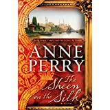 The Sheen on the Silk ~ Anne Perry