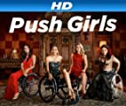 Push Girls [HD]: Push Girls Season 2 Promo [HD]
