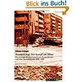 Bosnienkrieg: Der Kampf um Bihac: Ein wichtiger Kriegsschauplatz des Bosnienkrieges und seine Besonderheiten 1992...
