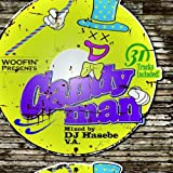 "Woofin Presents""CANDYMAN""Mixed by DJ HASEBE"