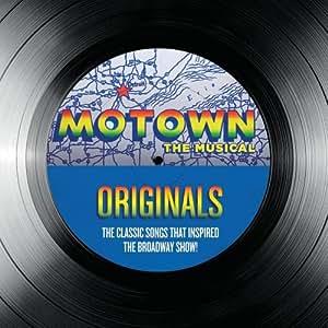 Motown - The Musical - Originals
