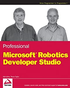 Professional Microsoft Robotics Developer Studio by Wrox