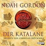 Der Katalane   Noah Gordon