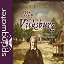 My Vicksburg (       UNABRIDGED) by Ann Rinaldi Narrated by Kathy Garver