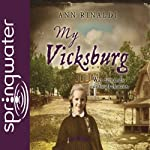 My Vicksburg | Ann Rinaldi