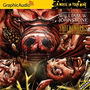 Sidewinders 4 Mankiller Colorado (Sidewinders - Graphicaudio - a Movie in Your Mind) by William W. Johnstone