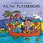 PUTUMAYO KIDS PRESEN - ASIAN PLAYGROUND