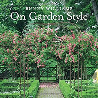 Book Cover: Bunny Williams On Garden Style