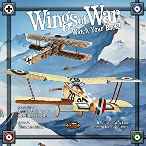 Wings of War: Watch Your Back!: A Game of WWI Air Combat for 2-4 ...