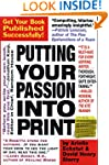 Putting Your Passion Into Print: Get...