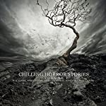 Chilling Horror Stories, Volume 1 | George Gordon Byron,Ambrose Bierce,M. R. James, Saki