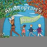 Shakespeare's Seasons [Hardcover] [2012] (Author) Miriam Weiner, Shannon Whitt