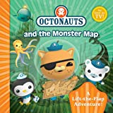 Octonauts Monster Map: A Lift-the-Flap Adventure