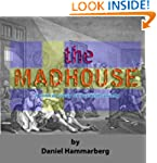 The Madhouse: A Critical Study of Swe...