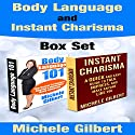 Body Language and Instant Charisma Set Audiobook by Michele Gilbert Narrated by David Winograd