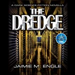 The Dredge | Jaimie Engle