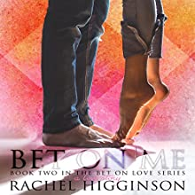 Bet on Me Audiobook by Rachel Higginson Narrated by Christine Marshall