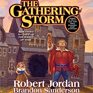 The Gathering Storm: Book Twelve of the Wheel of Time | [Robert Jordan, Brandon Sanderson]