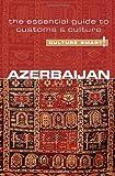 Azerbaijan - Culture Smart!: The Essential Guide to Customs & Culture by Nikki Kazimova (2011-04-01)