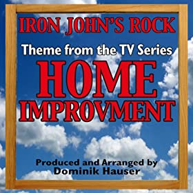 """Iron John's Rock"" (Theme From ""Home Improvement"")"