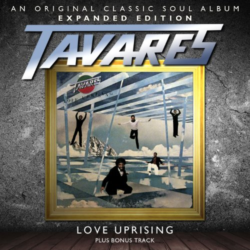 Tavares-Love Uprising-REMASTERED-CD-FLAC-2012-WRE Download