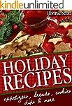 Holiday Recipes: 150 Easy Recipes and...