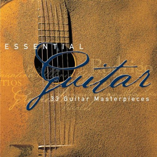 Essential Guitar: 33 Guitar Masterpieces