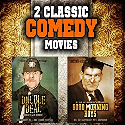 Classic Comedy Movie Double Bill: Double Deal and Good Morning Boys