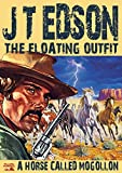 A Horse Called Mogollon (A Floating Outfit Western Book 3)