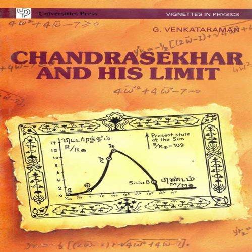 Chandrasekhar and His Limit, by G Venkataraman