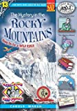 The Mystery in the Rocky Mountains (Real Kids! Real Places!)