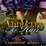 Addicted to Him 3 | Linette King