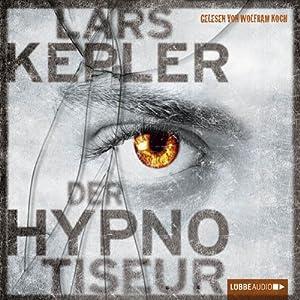 Der Hypnotiseur | [Lars Kepler]