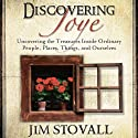 Discovering Joye: Uncovering the Treasures Inside Ordinary People (       UNABRIDGED) by Jim Stovall Narrated by Rich Germaine