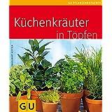 "K�chenkr�uter in T�pfenvon ""Engelbert K�tter"""