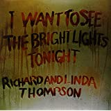 I Want To See The Bright Lights Tonight [Vinilo]