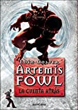 La cuenta atras / The Lost Colony (Artemis Fowl)
