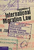 img - for Foundations of International Migration Law by Brian Opeskin (2012-09-27) book / textbook / text book
