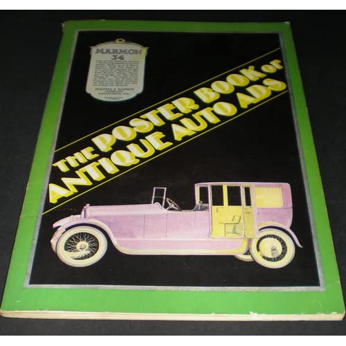 The Poster Book of Antique Auto Ads, 1898-1920 Howard Garrett and Lois Garrett