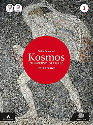 kosmos-luniverso-dei-greci-con-e-book-con-espansione-online-per-il-liceo-classico-1